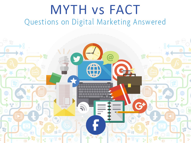 The 7 Myths about Digital Marketing